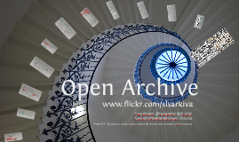 Towards an open Archive 2014