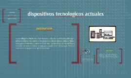 dispositivos tecnologicos actuales
