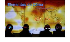 Elementos/ Fatores Climáticos