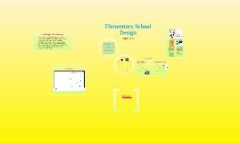 Elementary School Design EDU 305