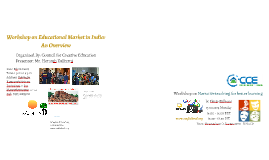 Copy of Workshop on Educational Market in India: An Overview