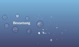 Copy of Bestattung