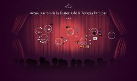 Actualización de la Historia de la Terapia Familiar