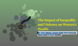Inequality, Violence, And Women's Health