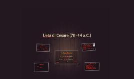 L'età di Cesare (78-44 a.C.)