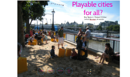 Playable cities for all?
