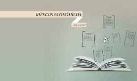 RIESGOS ECONOMICOS