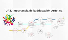 UA1. Importancia de la Educación Artística