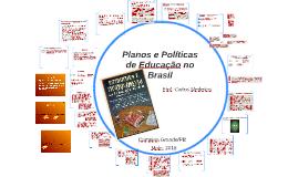 Planos e Políticas de Educação no Brasil