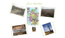 2012 - My Year