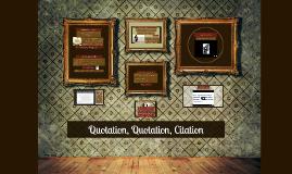 Quotation, Quotation, Citation