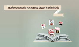 Wpływ czytania na rozwój dzieci i młodzieży