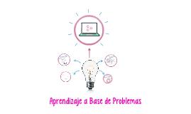 Aprendizaje a Base de Problemas