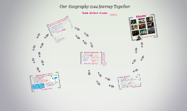 Our  Geography 2144 Journey Together: Think. Reflect.Create.