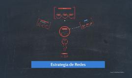 Estrategía de Redes