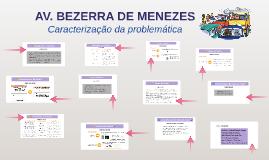 AV. BEZERRA DE MENEZES