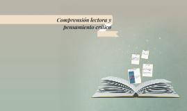 Comprensión lectora y pensamiento crítico