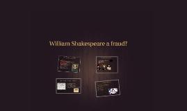 William Shakespeare a fraud?
