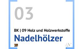 BK | 09 Holz  | P 03