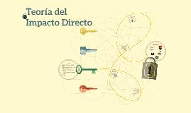 Copy of Teoría del Impacto Directo