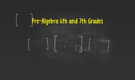Pre-Algebra 6th and 7th Grades