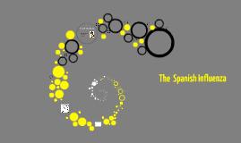The  Spanish Influenza