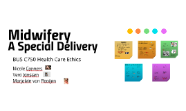 Midwifery: Special Deliveries