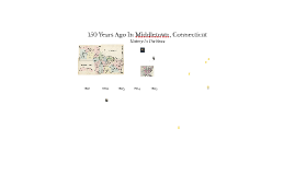 150 Years Ago In Middletown, Connecticut
