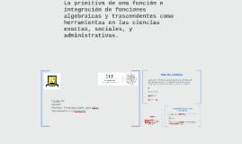La primitiva de una función e integración de funciones algeb