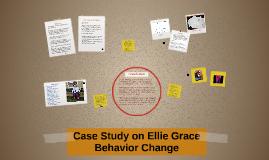 Case Study of Ellie Grace