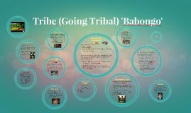 Tribe (Going Tribal) Babongo