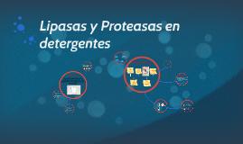 LIPASAS Y PROTEASAS EN DETERGENTES