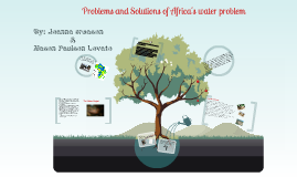 Problems and Solutions of Africa's water problem