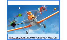 PROTECCION DE ANTI-ICE EN LA HELICE