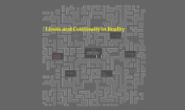 Copy of Limits and Continuity in Reality