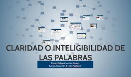 CLARIDAD O INTELIGIBILIDAD DE LAS PALABRAS