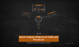Stock Analysis of Barnes & Noble and Broadcom