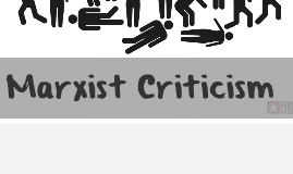 essay marxist criticism What is marxist criticism when you read a typical piece of literature, you're not just reading a story, but you're getting a glimpse into a different culture and society so what is that.