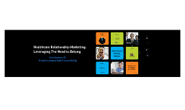 Healthcare Relationship Marketing: Leveraging The Need to Belong
