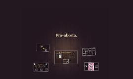 Pro-aborto.