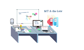Copy of ICT and the Law