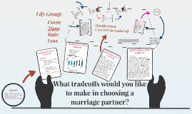 What tradeoffs would you like to make in choosing a marriage