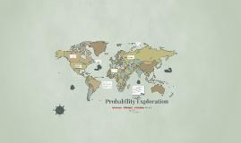 Probability Exploration