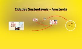 Copy of Cidades Sustentáveis - Amsterdã