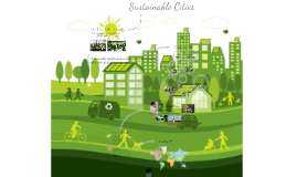 Copy of Sustainable Cities