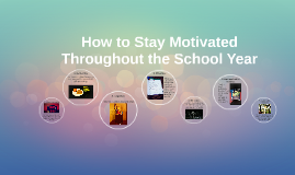 How to Stay Motivated Throughout the School Year