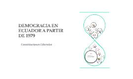 DEMOCRACIA EN ECUADOR A PARTIR DE 1979