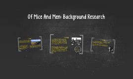 Of Mice And Men: Background Research