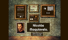 Nicolas Maquiavelo.