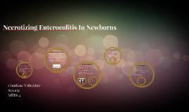 Necrotizing Enterocolitis In Newborns